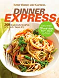 Dinner Express, Better Homes and Gardens Editors, 047054029X