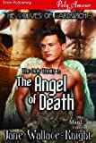 The Holy Trinity 2: The Angel of Death [The Wolves of Gardwich 3] (Siren Publishing PolyAmour)