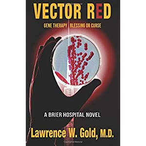 Vector Red: Gene Therapy/ Blessing or Curse (Brier Hospital)