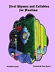 First Rhymes and Lullabies for Muslims