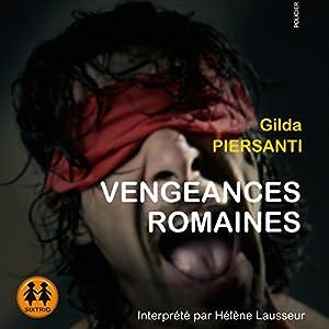 Vengeances Romaines (Les saisons meurtrières 1) | Livre audio