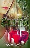 Elfin (The Elfin Series) (Volume 1)