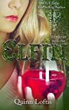 img - for Elfin (The Elfin Series) (Volume 1) book / textbook / text book