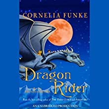 Dragon Rider Audiobook by Cornelia Funke Narrated by Brendan Fraser
