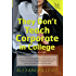 They Don't Teach Corporate in College, Third Edition