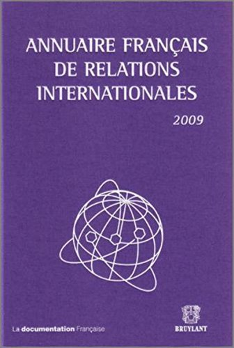 Annuaire français de relations internationales 2009 Vol 10 Collectif