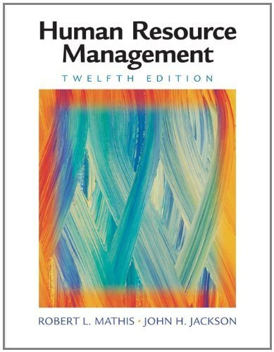 Human Resource Management by Mathis, Robert L., Jackson, John H. 12th edition (2007) Hardcover
