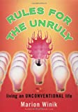 Rules for the Unruly, Marion Winik, 0743216032