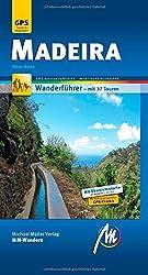 Madeira MM-Wandern: Wanderführer mit GPS-kartierten Wanderungen