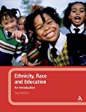 Ethnicity, Race and Education : An Introduction, Walters, Sue, 1847062326