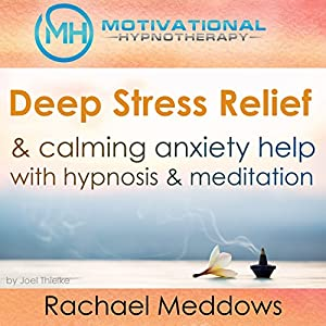 Deep Stress Relief & Calming Anxiety Help with Hypnosis and Meditation Speech