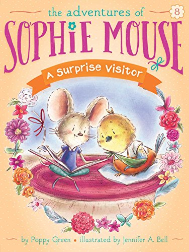 A Surprise Visitor (The Adventures of Sophie Mouse)