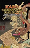 Country Delights - Kaiki: Uncanny Tales from