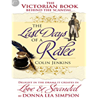 The Last Days of a Rake (English Edition)