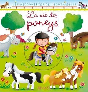 """Afficher """"La Vie des poneys"""""""