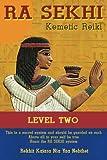 Ra Sekhi Kemetic Reiki Level 2