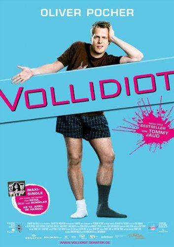 Vollidiot Movie Poster (27 x 40 Inches - 69cm x 102cm) (2007) German Style B -(Oliver Pocher)(Oliver Fleischer)(Tanja Wenzel)(Tomas Spencer)(Anke Engelke)(Adriana Altaras)