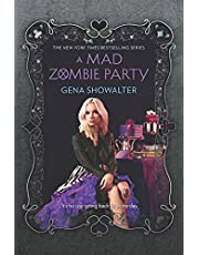 A Mad Zombie Party (The White Rabbit Chronicles, 4)
