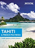 Moon Tahiti & French Polynesia (Travel Guide)