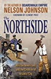 The Northside, Nelson Johnson, 0937548731