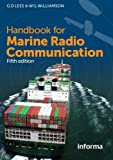Handbook for Marine Radio Communication, Lees, Graham and Williamson, William, 1843117975