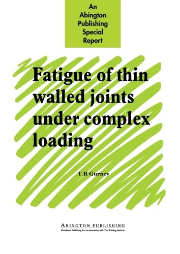 Fatigue of Thin Walled Joints Under Complex Loading
