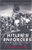 Hitler's Enforcers, James Lucas, 0304354503