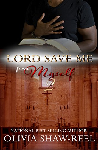 Search : Lord Save Me From Myself 2: A Soul Cry Spinoff