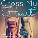 Cross My Heart Audiobook by Natalie Vivien Narrated by TJ Richards