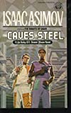 The Caves of Steel, Isaac Asimov, 0345313895