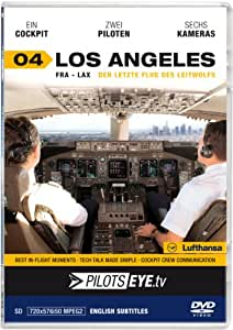 PilotsEYE.tv   LOS ANGELES  :  DVD  :  Cockpitflug Lufthansa   Boeing 747   Der letzte Flug des Leitwolfes   Bonus: Los Angeles Tour [Reino Unido]