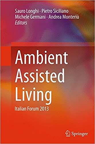 Book Ambient Assisted Living: Italian Forum 2013