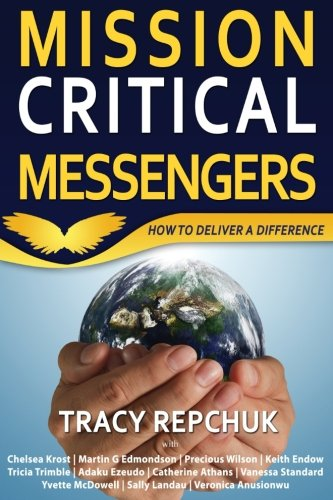 Mission Critical Messengers  How To Deliver A Difference