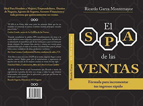 El SPA de las Ventas: Fórmula para incrementar tus ingresos rápido (Spanish Edition)