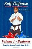 Self-Defense for Men, Women and Children, Alan D'Allessandro, 141202594X