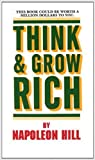 Think and Grow Rich (Re-Jacketed December 2017)