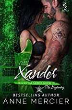 Xander: Part One, The Beginning (Rockstar Book 12)