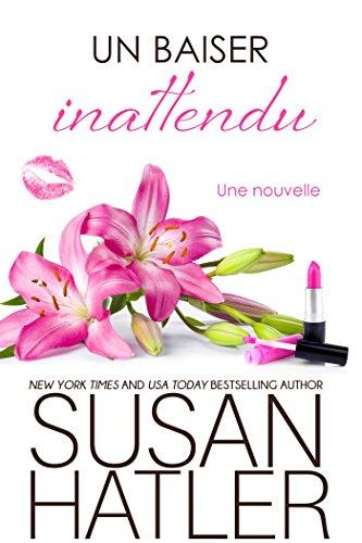 Un baiser inattendu (Rêves Précieux t. 2) (French Edition)