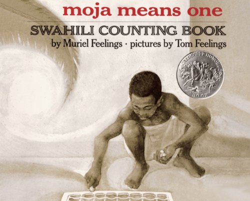 Moja Means One: Swahili Counting Book (Turtleback School & Library Binding Edition)