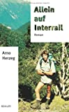 img - for Allein auf Interrail (German Edition) book / textbook / text book