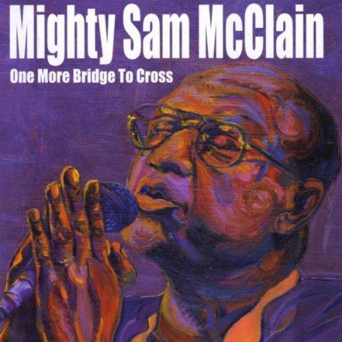 Mighty Cross (One More Bridge To Cross)
