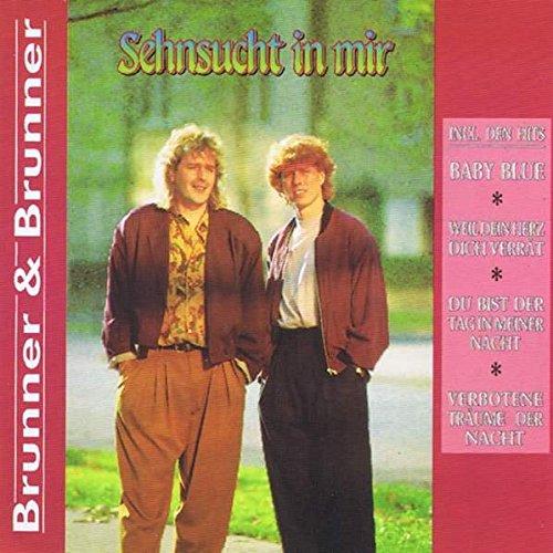 Brunner & Brunner - Brunner & Brunner - Sehnsucht In Mir - Koch International - 122 479 E - Zortam Music