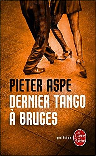 Pieter Aspe (2016) - Dernier tango à Bruges