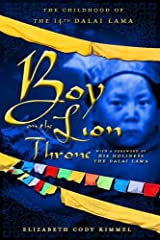 Boy on the Lion Throne: The Childhood of the 14th Dalai Lama Kindle Edition