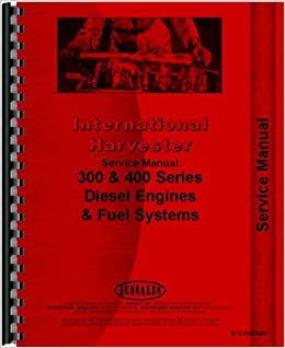 International harvester dt466 engine service manual international international harvester dt466 engine service manual international harvester 0739718089334 amazon books fandeluxe Gallery