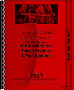 international harvester dt466 engine service manual international rh amazon com international dt466 service manual pdf international dt466 service manual pdf