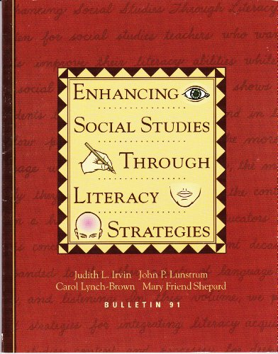 Enhancing Social Studies Through Literacy Strategies (BULLETIN (NATIONAL COUNCIL FOR THE SOCIAL STUDIES))