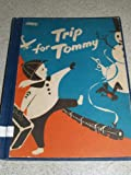 img - for Trip for Tommy book / textbook / text book