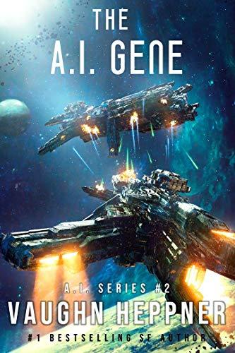 (The A.I. Gene (The A.I. Series Book 2))