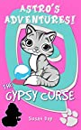 The Gypsy Curse: Book 5 in the Astro's Adventures Series